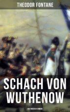 Schach von Wuthenow: Historisher Roman (ebook)