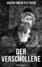 Der Verschollene (Detektivgeschichte) (ebook)