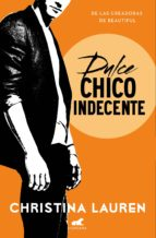 Dulce chico indecente (Wild Seasons 1) (ebook)