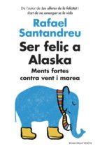 Ser feliç a Alaska (ebook)