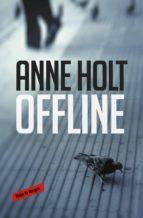 Offline (Hanne Wilhelmsen 9) (ebook)