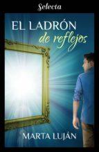 El ladrón de reflejos (ebook)