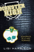Monster High 2. Monstruos de lo mas normales (ebook)