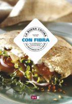 La buena cocina con fibra (ebook)