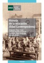 Historia de la educación (edad contemporánea) (ebook)