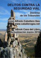 DELITOS CONTRA LA SEGURIDAD VIAL (ebook)