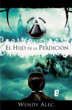 El hijo de la perdición (Saga de Crónicas de Hermanos 2) (ebook)