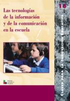 Las tecnologías de la información y de la comunicación en la escuela (ebook)