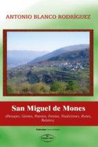 SAN MIGUEL DE MONES (Paisajes, Gentes, Poesías, Fiestas, Tradiciones, Rutas, Relatos)