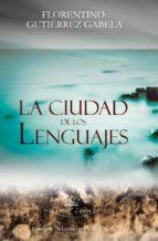 LA CIUDAD DE LOS LENGUAJES. ANTOLOGÍA POÉTICA