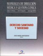 Derecho sanitario y sociedad