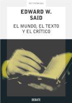 El mundo, el texto y el crítico (ebook)