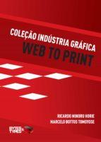 Coleção Indústria Gráfica - Web to Print (ebook)