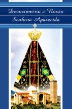 Devocionário A Nossa Senhora Aparecida (ebook)