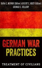 German War Practices, Part 1: Treatment of Civilians