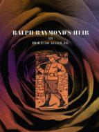 Ralph Raymond's Heir  (ebook)