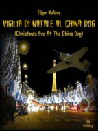 Vigilia di Natale al China Dog (ebook)