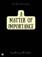 A Matter of Importance (ebook)