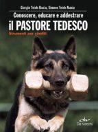 Conoscere, educare e addestrare il pastore tedesco (ebook)