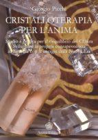 Cristalloterapia per l'Anima  (ebook)