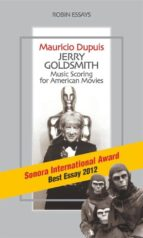 Jerry Goldsmith. Music Scoring for American Movies (ebook)