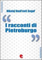 I Racconti di Pietroburgo  (ebook)