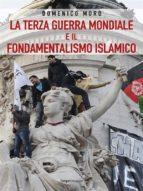 La terza guerra mondiale e il fondamentalismo islamico (ebook)