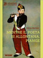 Mentre il poeta si allontana, piange (ebook)