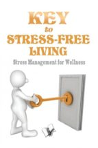 Key to Stress Free Living (ebook)