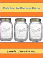 BAKING IN MASON JARS