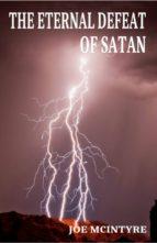The Eternal Defeat of Satan (ebook)