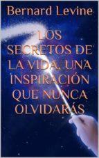 Los Secretos De La Vida, Una Inspiración Que Nunca Olvidarás