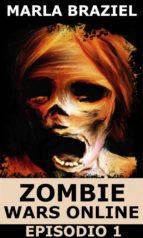 Zombie Wars Online - Episodio 1 (ebook)