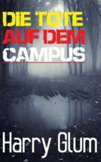 Die Tote Auf Dem Campus (ebook)