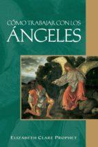 Cómo trabajar con los ángeles (ebook)