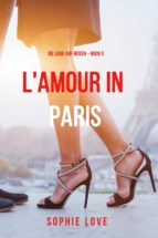 Eine Liebe in Paris (Die Liebe auf Reisen – Band 3) (ebook)