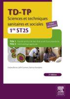 TD-TP SCIENCES ET TECHNIQUES SANITAIRES ET SOCIALES - 1RE ST2S