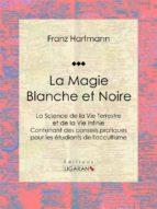 La Magie Blanche et Noire (ebook)
