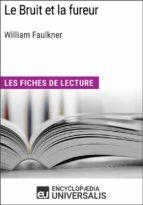 Le Bruit et la fureur de William Faulkner (ebook)