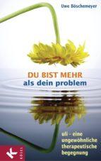 Du bist mehr als dein Problem (ebook)