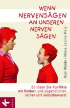 Wenn Nervensägen an unseren Nerven sägen (ebook)