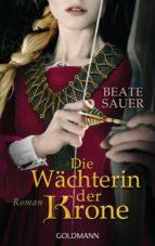 Die Wächterin der Krone (ebook)