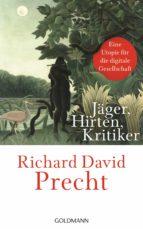 Jäger, Hirten, Kritiker (ebook)