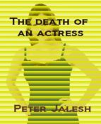 THE DEATH OF AN ACTRESS