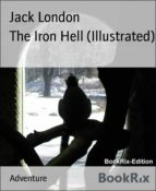 The Iron Hell (Illustrated) (ebook)
