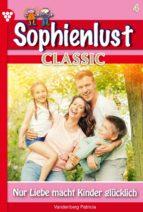 SOPHIENLUST CLASSIC 4 ? FAMILIENROMAN