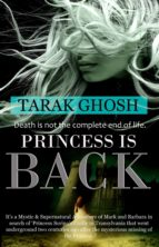 PRINCESS IS BACK