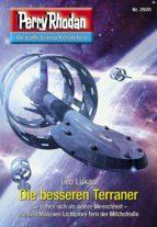 Perry Rhodan 2920: Die besseren Terraner (Heftroman) (ebook)