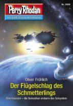 Perry Rhodan 2959: Der Flügelschlag des Schmetterlings (Heftroman) (ebook)