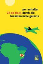 per anhalter durch die brasilianische galaxis (ebook)